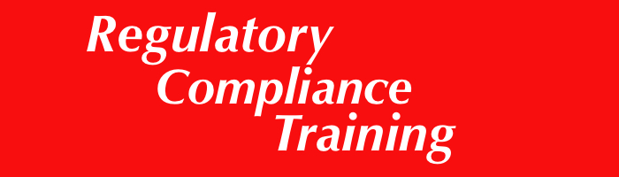 Regulatory Compliance Training