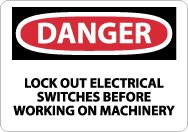 Danger Lock Out Electrical Switches Before Working… Sign (#D302)