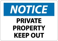 Notice Private Property Keep Out Sign (#N219)
