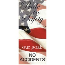Pride In Safety our goal: No Accidents Banner (#BT50)