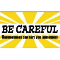 Be Careful Carelessness can hurt you and others Banner