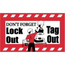 Don't Forget Lock Out Tag Out Banner
