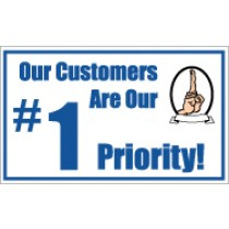 Our Customers Are Our #1 Priority! Banner