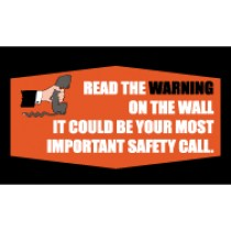 Read The Warning on The Wall It Could Be Your Most Important Safety Call Banner
