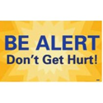 Be Alert Don't Get Hurt Banner