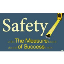 Safety The Measure Of Success Banner