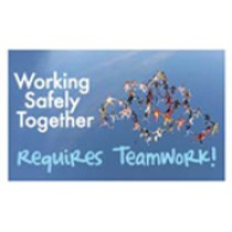 Working Safely Together Requires Teamwork! Banner
