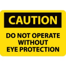 Caution Do Not Operate Without Eye Protection Machine Label (#C138AP)