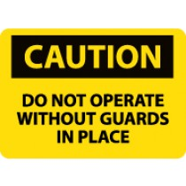 Caution Do Not Operate Without Guards In Place Machine Label (#C15AP)