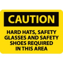 Caution Hard Hats, Safety Glasses And Safety Shoes Required In This Area Sign (#C160LF)