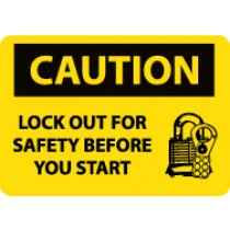 Caution Look Out For Safety Before You Start Machine Label (#C177AP)