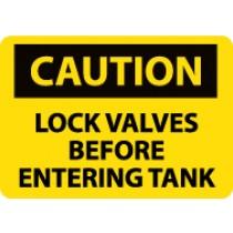 Caution Lock Valves Before Entering Tank Sign (#C178)
