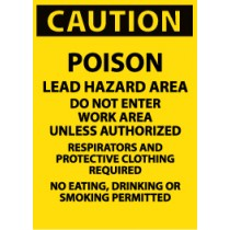 Caution Poison Lead Hazard Area Do Not Enter… Sign (#C185LF)