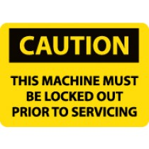 Caution This Machine Must Be Locked Out Prior To Servicing Machine Label (#C190AP)