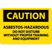 Caution Asbestos-Hazardous Do Not Disturb Without… Machine Label (#C312AP)