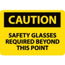 Caution Safety Glasses Required Beyond This Point Sign (#C351LF)
