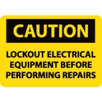 Caution Lockout Electrical Equipment Before Performing Repairs Sign (#C357)