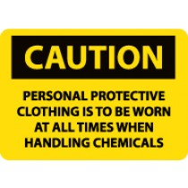 Caution Personal Protective Clothing Is To Be Worn… Sign (#C378)