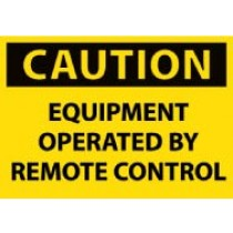 Caution Equipment Operated By Remote Control Machine Label (#C383AP)