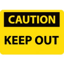 Caution Keep Out Sign (#C41LF)
