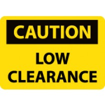 Caution Low Clearance Sign (#C552LF)