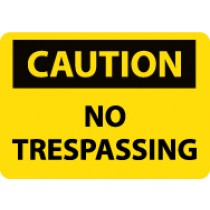 Caution No Trespassing Sign (#C566)