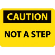 Caution Not A Step Sign (#C567)