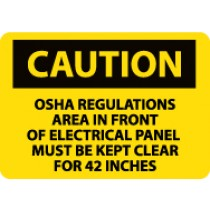 Caution OSHA Regulations Area In Front Of… Sign (#C569)