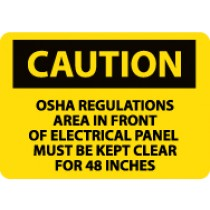Caution OSHA Regulations Area In Front Of… Sign (#C570)