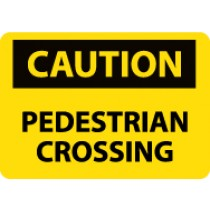 Caution Pedestrian Crossing Sign (#C576)