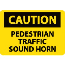 Caution Pedestrian Traffic Sound Horn Sign (#C577)