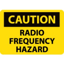 Caution Radio Frequency Hazard Sign (#C589)