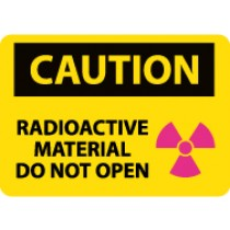 Caution Radioactive Material Do Not Open Sign (#C590)