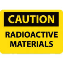 Caution Radioactive Materials Sign (#C591)