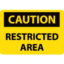 Caution Restricted Area Sign (#C597LF)
