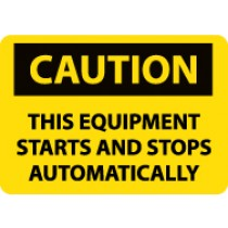 Caution This Equipment Starts And Stops Automatically Machine Label (#C618AP)
