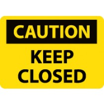 Caution Keep Closed Machine Label (#C81AP)