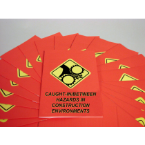 Caught-In/Between Hazards in Construction Environments Booklet (#B0002760EX)