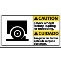 Caution Chock Wheels Before Loading Or Unloading Spanish Sign (#CBA4)