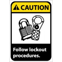 Caution Follow lockout procedures ANSI Sign (#CGA4)