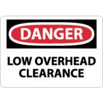 Danger Low Overhead Clearance Sign (#D304)