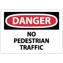 Danger No Pedestrian Traffic Sign (#D306)