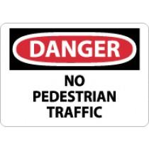 Danger No Pedestrian Traffic Sign (#D306)