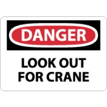 Danger Look Out For Crane Sign (#D412)