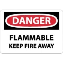 Danger Flammable Keep Fire Away Sign (#D417)