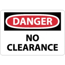 Danger No Clearance Sign (#D456)