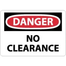 Danger No Clearance Sign (#D456)
