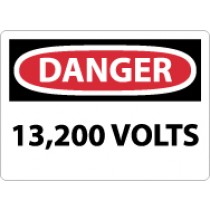 Danger 13,200 Volts Sign (#D473)