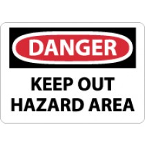 Danger Keep Out Hazard Area Sign (#D568)