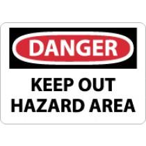 Danger Keep Out Hazard Area Sign (#D568)
